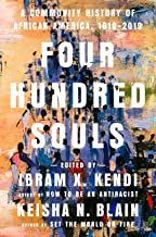 Four Hundred Souls: A Community History of African America, 1619-2019 PDF