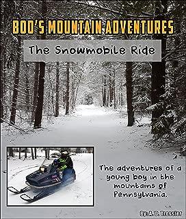 Boo's Mountain Adventures: The Snowmobile Ride (English Edition)