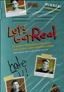 Let`s Get Real: The Powerful Documentary Where Youth Speak Up About Name-Calling And Bullying