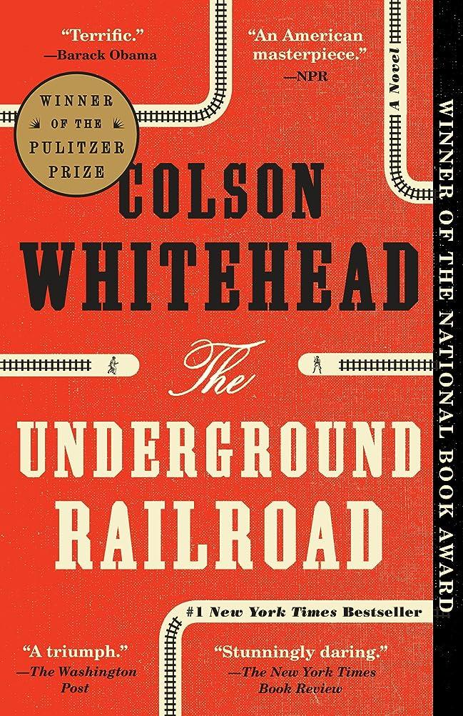くぼみ半島に対応するThe Underground Railroad (Pulitzer Prize Winner) (National Book Award Winner) (Oprah's Book Club): A Novel (English Edition)