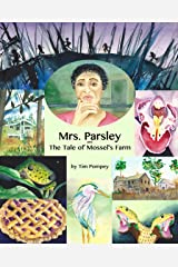 Mrs. Parsley and the Tale of Mossel's Farm Kindle Edition