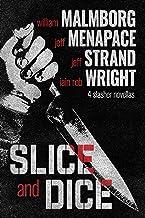 Slice and Dice