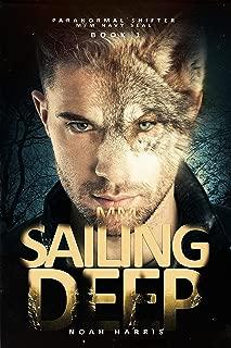 Sailing Deep (Paranormal Shifter - M/M NAVY SEAL Book 1)