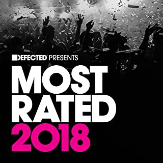 Defected Presents Most Rated 2018 Mix 3 (Continuous Mix)