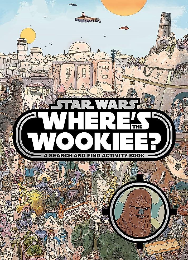 平手打ち匹敵します不公平Star Wars Where's the Wookiee Search and Find Book (Search & Find Activity Books)