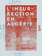L'Insurrection en Algérie (French Edition)