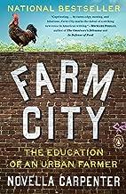 Best farm city: the education of an urban farmer Reviews