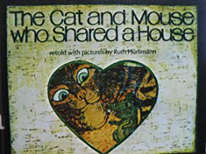 The Cat and Mouse Who Shared a House (Viking Kestrel Picture Books)