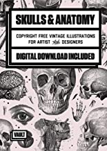 Skulls, Anatomy and Medical Images: Copyright Free Vintage Illustrations for Artists and Designers