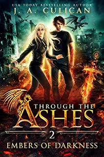 Embers of Darkness (Through the Ashes Book 2)