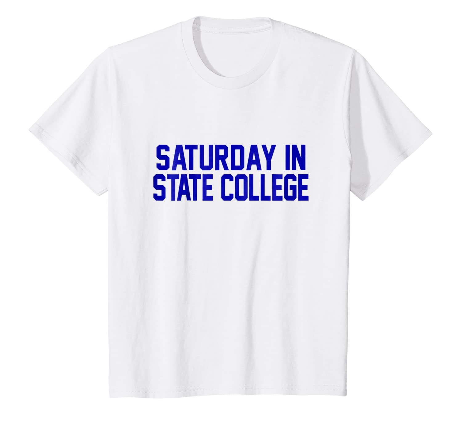 Saturday in State College PA Football T-Shirt for Game Day
