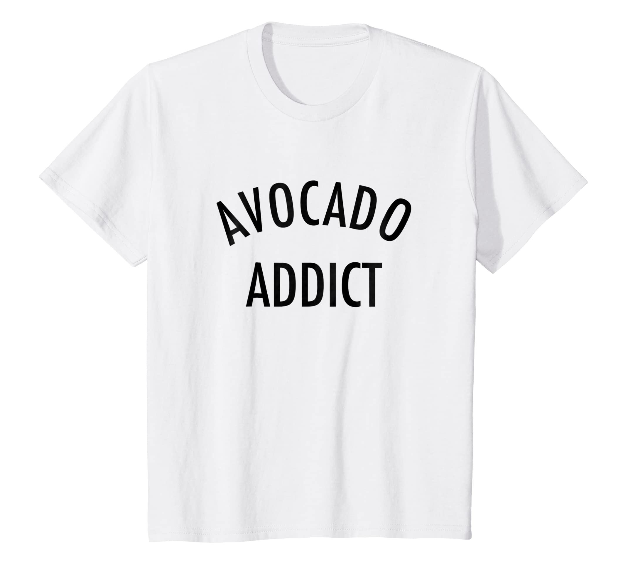 0b9f269be Amazon.com  Avocado Addict - Funny Avo Loving Foodie Slogan T-Shirt   Clothing