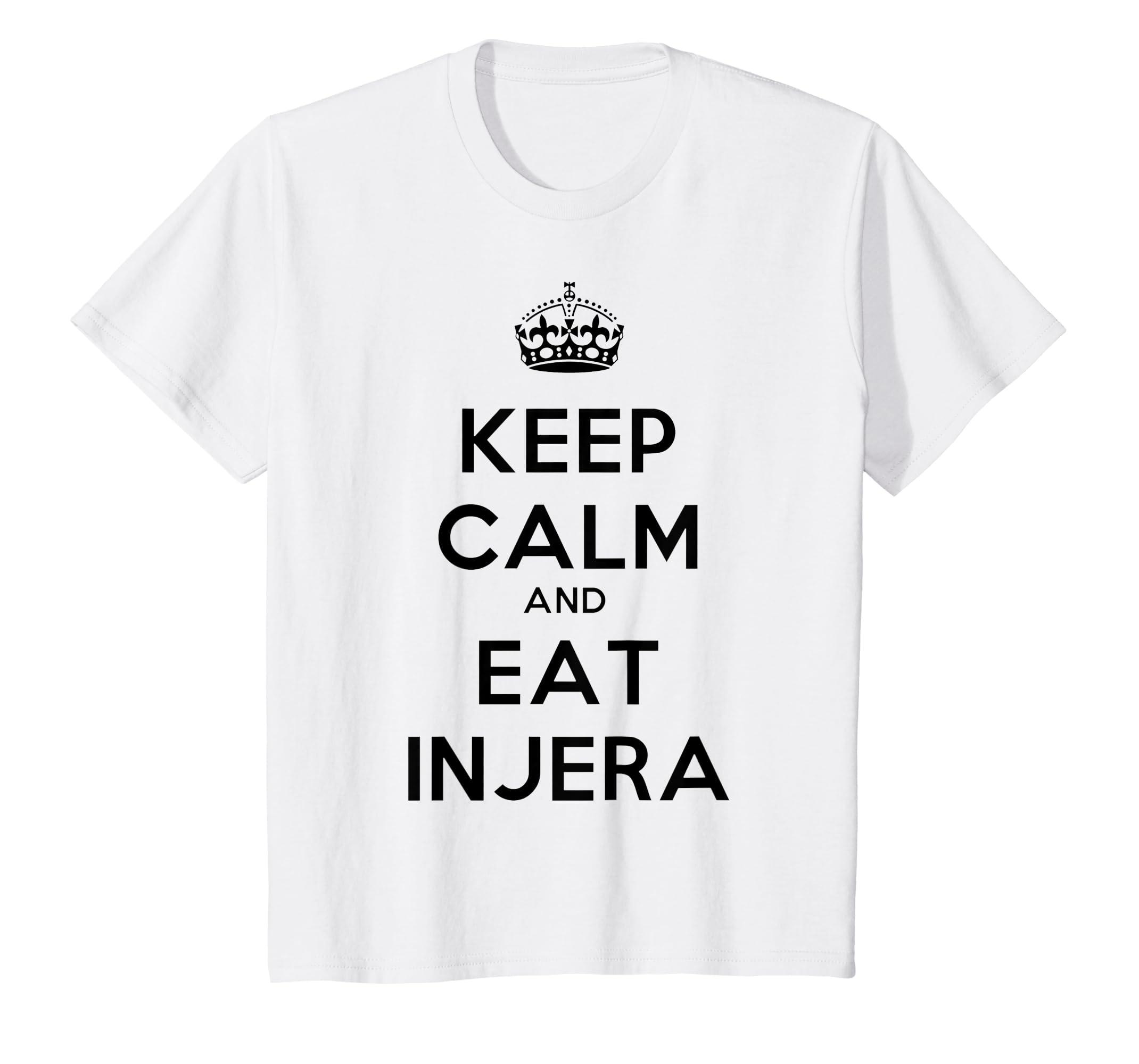 Amazon com: Keep Calm and Eat Injera T Shirt Habesha