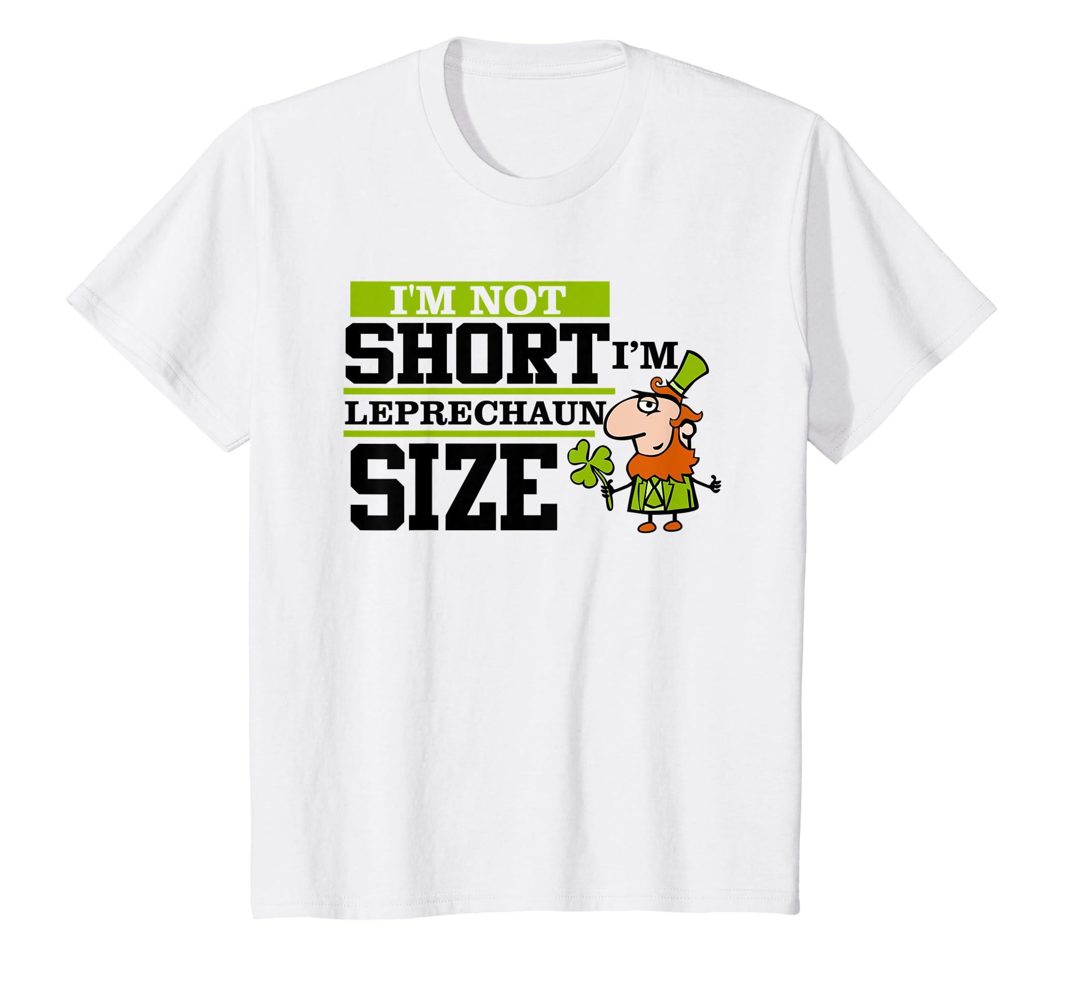 56b3304f9 Amazon.com: Im not short Im Leprechaun size St Patricks Day Irish Shirt:  Clothing
