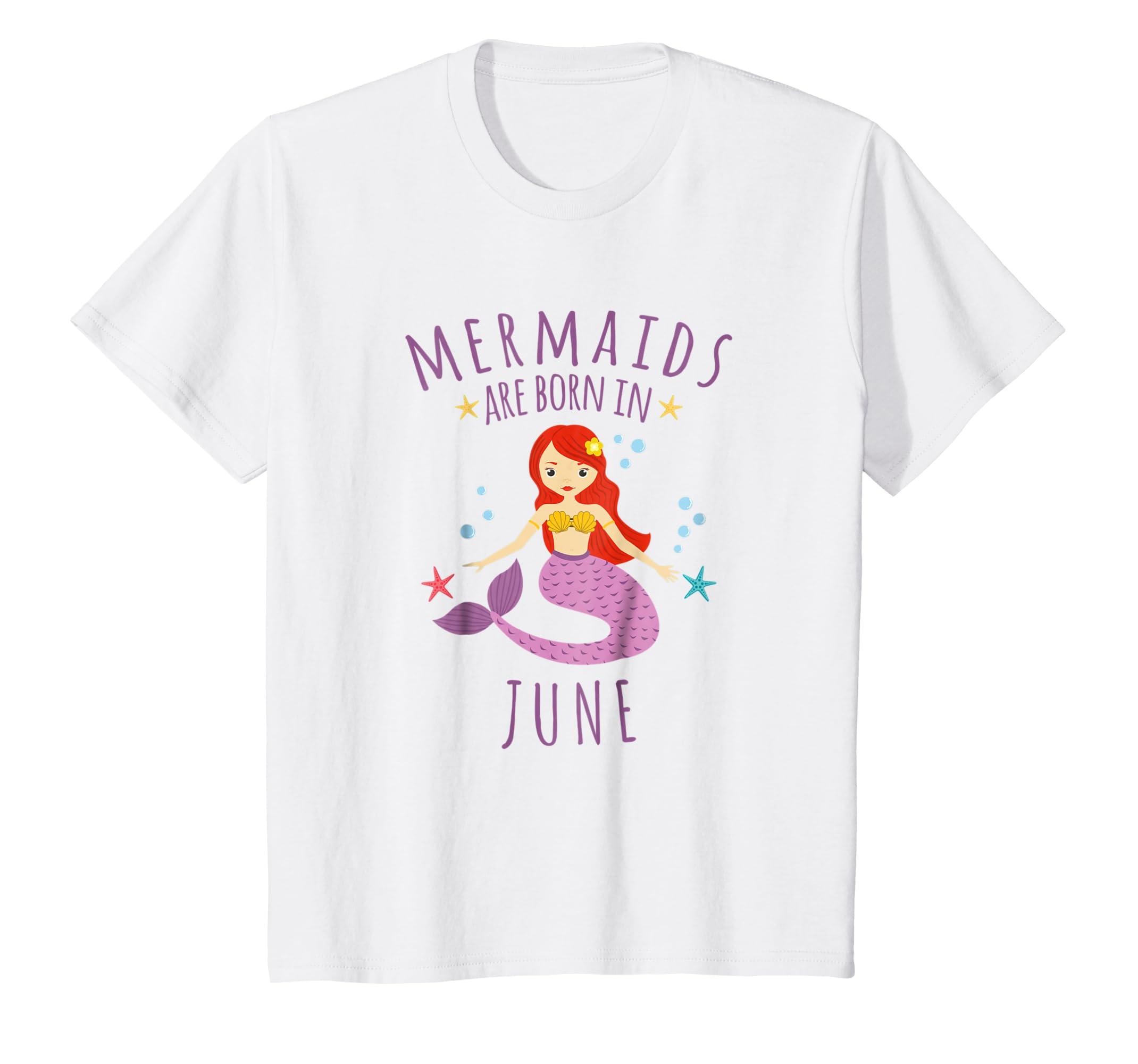 Amazon Mermaids Are Born In June Mermaid Birthday Shirt Clothing
