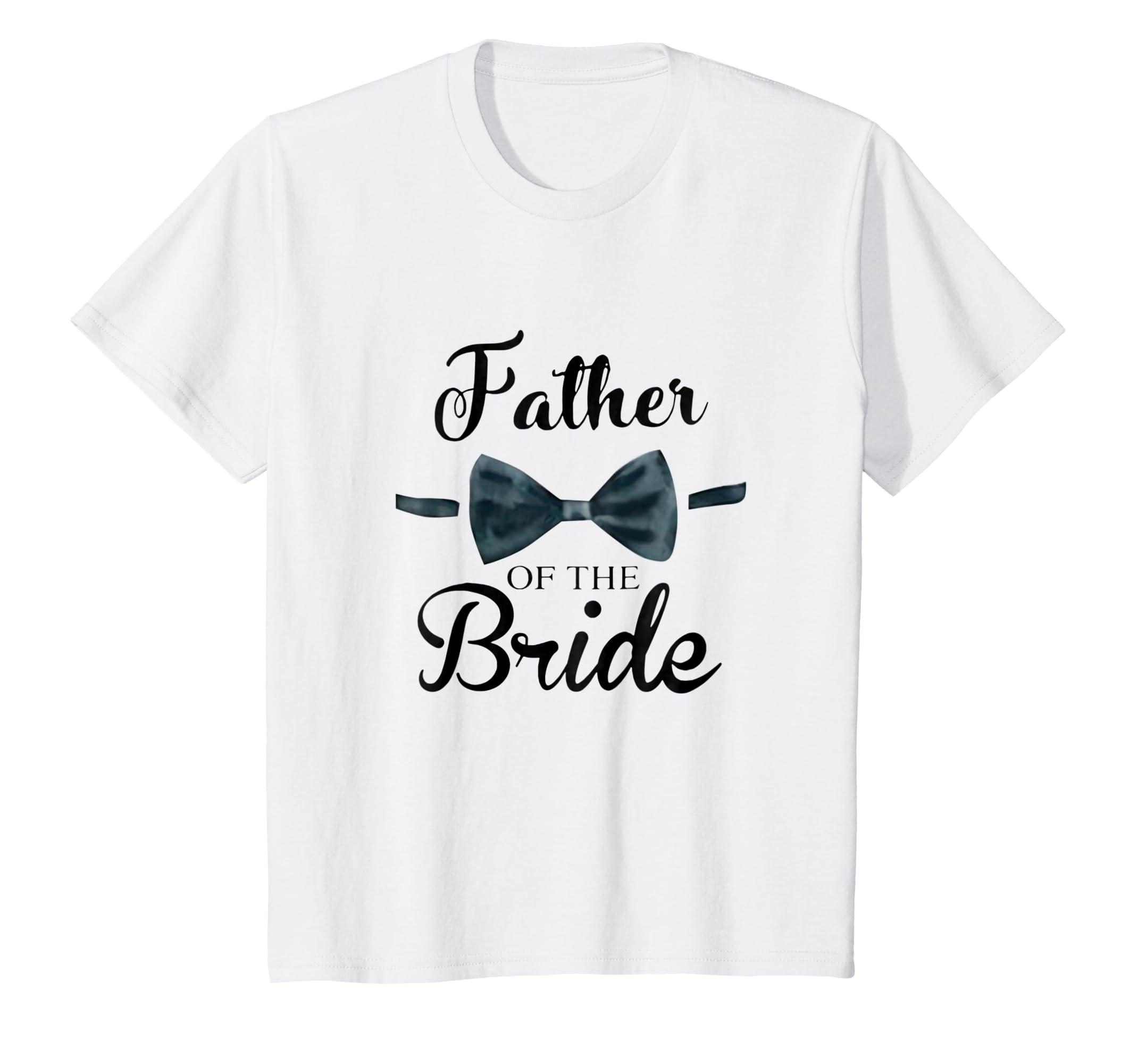 3253e0b5 Amazon.com: Father Of The Bride shirt Bridal Wedding Party Gift: Clothing