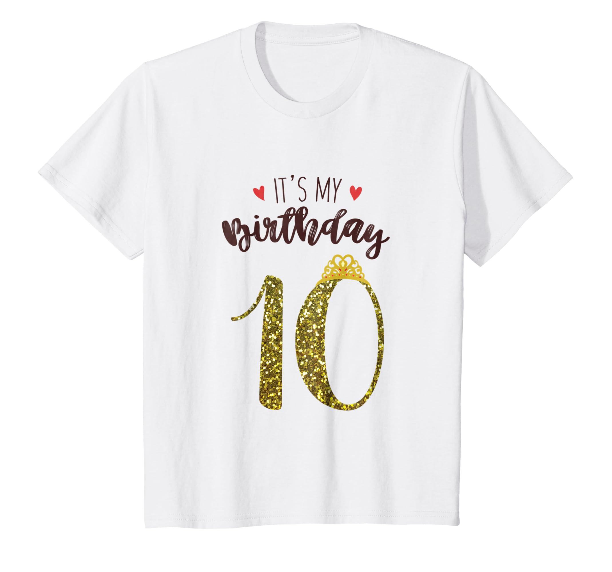 Kids It's My 10th Birthday   Girls Princess Birthday Tiara Shirt-Teechatpro