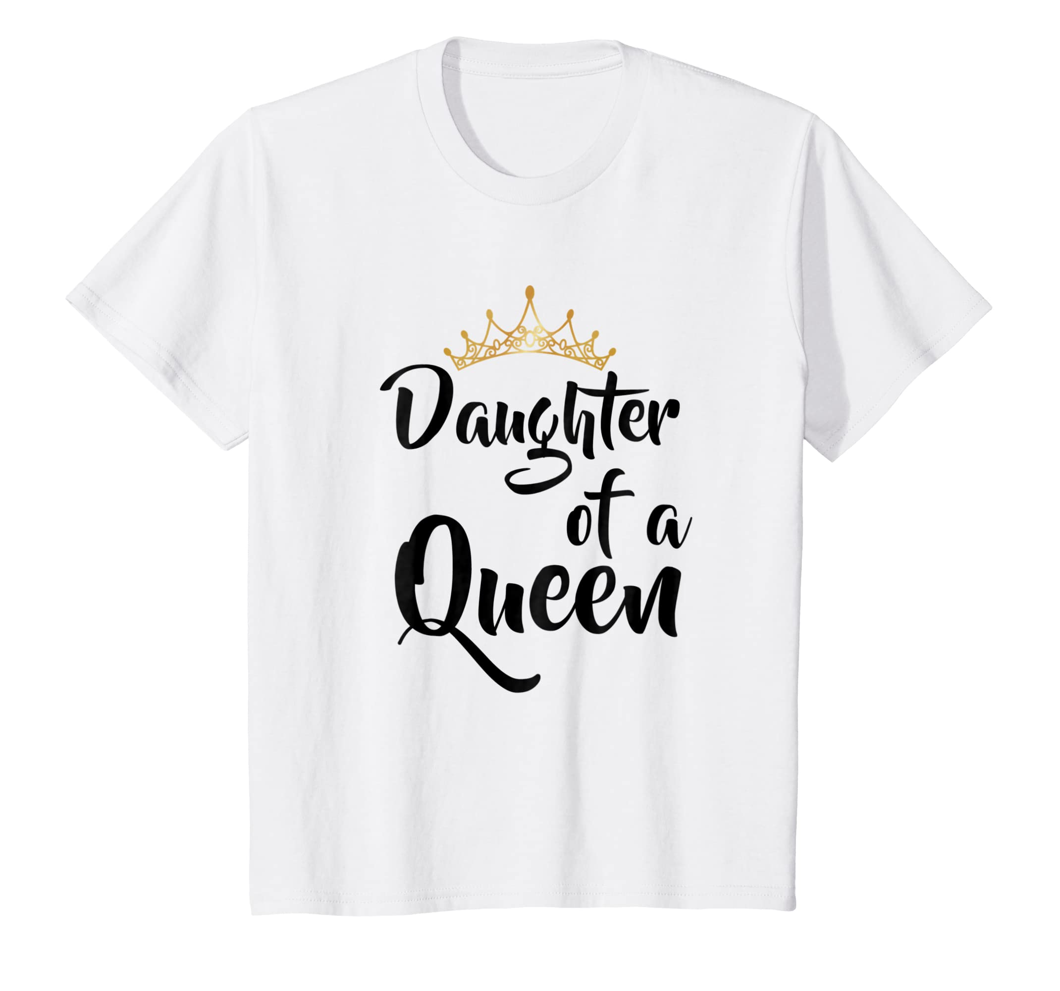 bc213fcc Amazon.com: Daughter of a Queen T Shirt Birthday Gift for Mother's Day:  Clothing