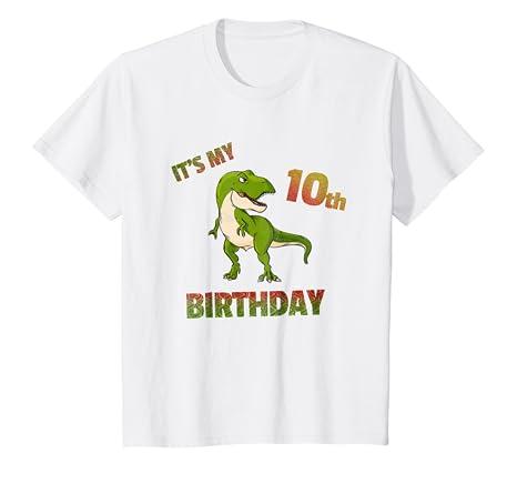 Kids Birthday Boy 10 T Shirt Yrs Old Rex