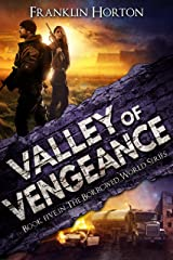 Valley of Vengeance: Book Five in The Borrowed World Series Kindle Edition