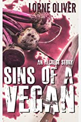 Sins of a Vegan: An Alcrest Story (The Alcrest Mysteries) Kindle Edition