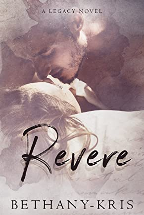 Revere: A Legacy Novel (Cross + Catherine Book 2)