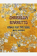 Haiku For The Soul Kindle Edition