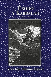 Exodo y Kabbala (Spanish Edition)