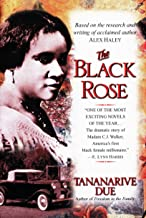 The Black Rose: The Dramatic Story of Madam C.J. Walker, America's First Black Female Millionaire