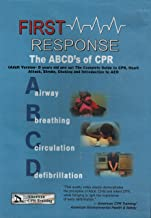 First Response the ABCDs of CPR Airway Breathing Circulation Defibrillation