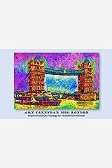Art Calendar 2021: London: Expressionist Oil Paintings (VG Art Series) Kindle Edition