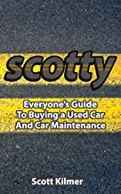 Everyone's Guide to Buying a Used Car and Car Maintenance (English Edition)