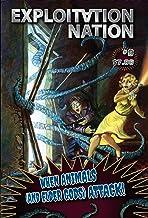 Exploitation Nation #9: When Animals and Elder Gods Attack