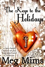The Keys to the Holidays: A two-book boxed set of Valentine's and Christmas romance!