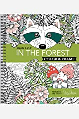 Color & Frame - In the Forest (Adult Coloring Book) Spiral-bound