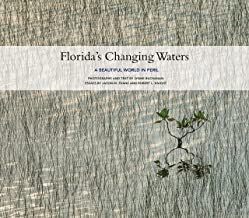 Florida's Changing Waters: A Beautiful World in Peril