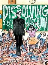 [Junji Ito] Dissolving Classroom (Paperback)
