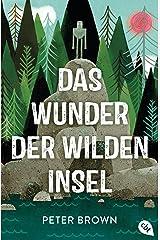 Das Wunder der wilden Insel: Eine unvergessliche Geschichte über Fremdsein und Ankommen (German Edition) Kindle Edition