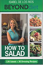 Beyond Diet / How to Salad