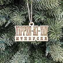 Ornament - Yippee-Ki-Yay - Raw Wood 4x2in