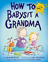 How to Babysit a Grandma (How To...relationships)
