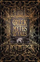 Greek Myths & Tales: Epic Tales (Gothic Fantasy)