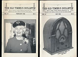 The Old Timer's Bulletin. Official Journal Antique Wireless Association, Inc. (Vol. 37, Nos. 1, 2, 3, 4)