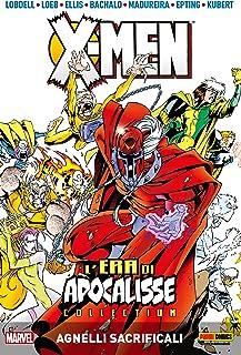 X-Men L'era Di Apocalisse 2: Agnelli Sacrificali (Italian Edition)