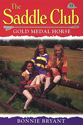 Saddle Club 55: Gold Medal Horse (Saddle Club series)