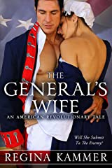 The General's Wife: An American Revolutionary Tale (American Revolutionary Tales 1) Kindle Edition