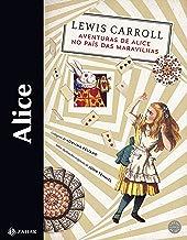 Alice: Aventuras de Alice no País das Maravilhas & Através do espelho e o que Alice encontrou por lá