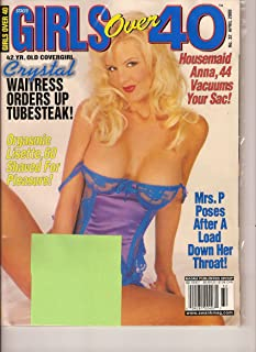 Girls Over 40 (#32 MILF, Older Women, 40+, 40 plus, Mature Women, 40 Something, April 2000)