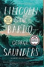 Lincoln in the Bardo: A Novel (English Edition)