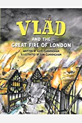 Vlad and the Great Fire of London (A Flea in History) Kindle Edition